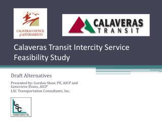 Calaveras Transit Intercity Service Feasibility Study