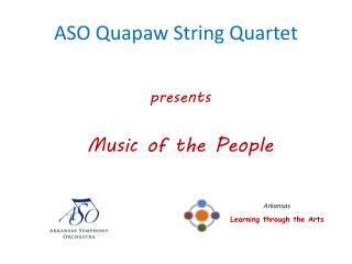 ASO Quapaw String Quartet