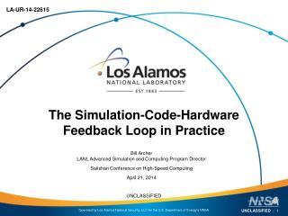 The Simulation-Code-Hardware Feedback Loop in Practice