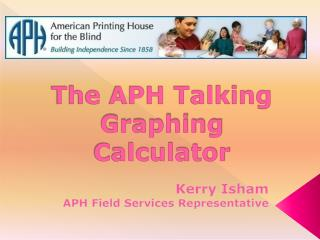 The APH Talking Graphing Calculator