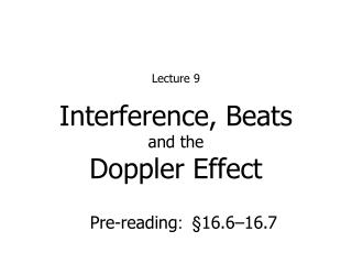 Interference, Beats and the Doppler Effect