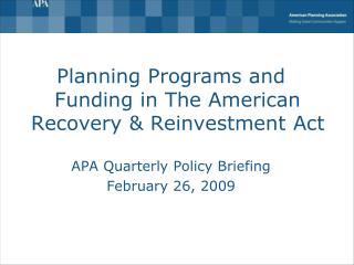 Planning Programs and Funding in The American Recovery & Reinvestment Act