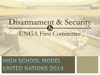HIGH SCHOOL MODEL UNITED NATIONS 2014