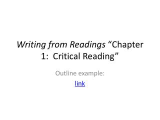 "Writing from Readings  ""Chapter 1:  Critical Reading"""
