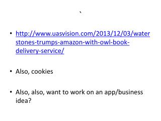 http://www.uasvision.com/2013/12/03/waterstones-trumps-amazon-with-owl-book-delivery-service/