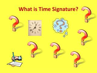 What is Time Signature?