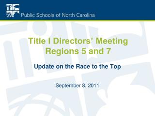 Title I Directors' Meeting Regions 5 and 7