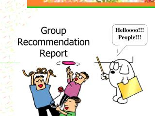Group Recommendation  Report