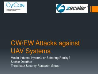 CW/EW Attacks against UAV Systems