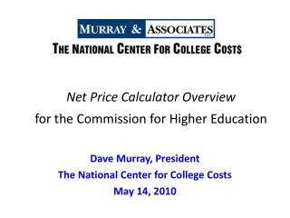 Net Price Calculator Overview for the Commission for Higher Education