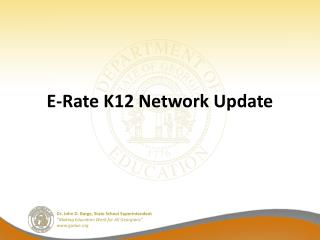 E-Rate K12 Network Update