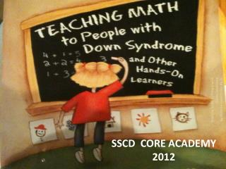 SSCD  CORE ACADEMY 2012