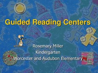 Guided Reading Centers