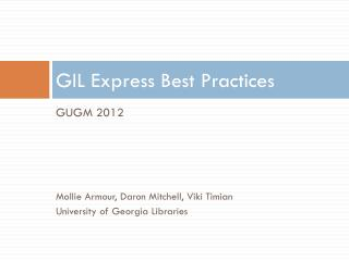 GIL Express Best  Practices