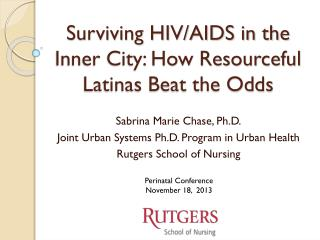 Surviving HIV/AIDS in the Inner City: How Resourceful Latinas Beat the Odds