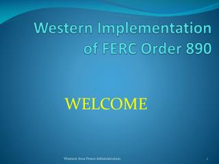 Western Implementation of FERC Order 890