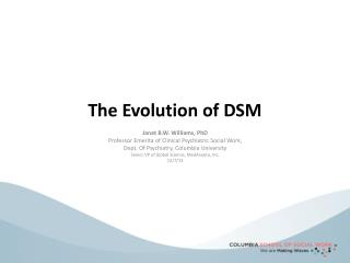 The Evolution of DSM