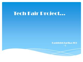 Tech Fair Project…