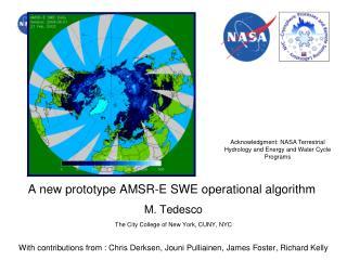 A new prototype AMSR-E SWE operational algorithm