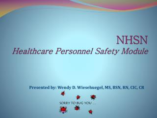 NHSN  Healthcare Personnel Safety Module