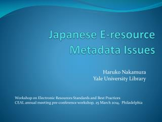 Japanese E-resource  Metadata  I ssues
