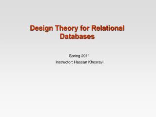 Spring 2011 Instructor: Hassan  Khosravi