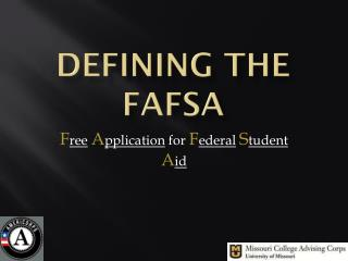 Defining the  fafsa