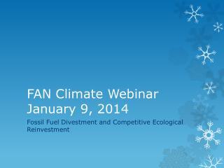 FAN Climate Webinar  January 9, 2014