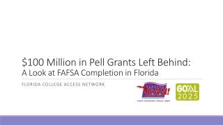 $100 Million in Pell Grants Left Behind: A Look at FAFSA Completion in Florida
