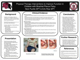 Physical Therapy Interventions to Improve  F unction in Children with Brachial Plexus Palsy