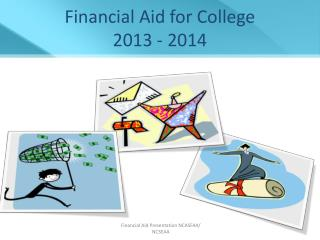 Financial Aid for College 2013 - 2014