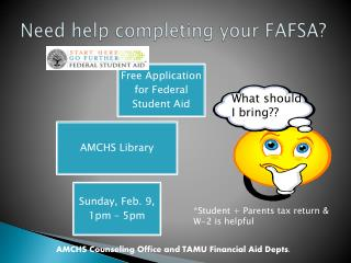 Need help completing your FAFSA?