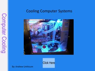 Cooling Computer Systems