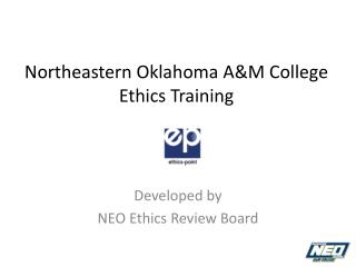 Northeastern Oklahoma A&M College Ethics Training