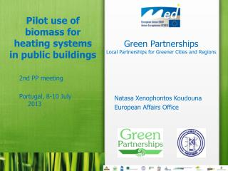 Pilot  use of biomass for heating systems in public buildings