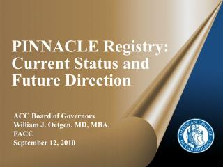 PINNACLE Registry: Current Status and Future Direction