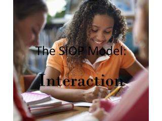 The SIOP Model: