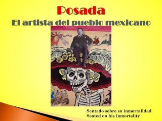 Posada El  artista  del pueblo  mexicano