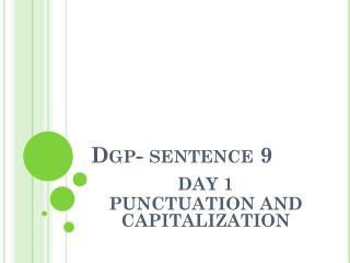 Dgp - sentence 9