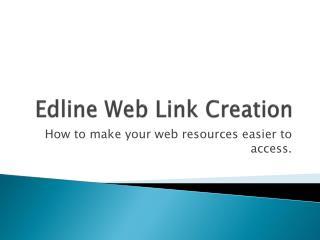 Edline Web Link Creation
