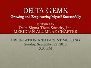 Delta G.E.M.S. Growing and Empowering Myself Successfully