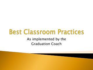 Best Classroom Practices