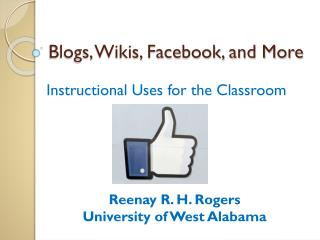 Blogs, Wikis, Facebook, and More