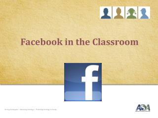 Facebook  in the Classroom