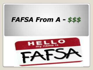 FAFSA From A - $$$
