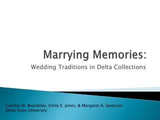 Marrying Memories: