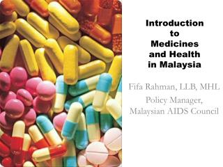 Introduction to Medicines and Health in Malaysia