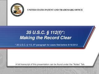 35 U.S.C. � 112(f)*: Making the  Record Clear