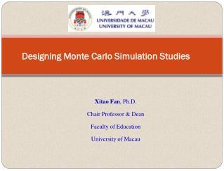 Designing Monte Carlo Simulation Studies