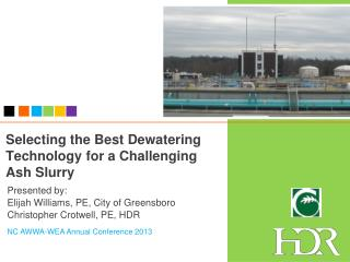 Selecting the Best Dewatering Technology for a Challenging Ash Slurry